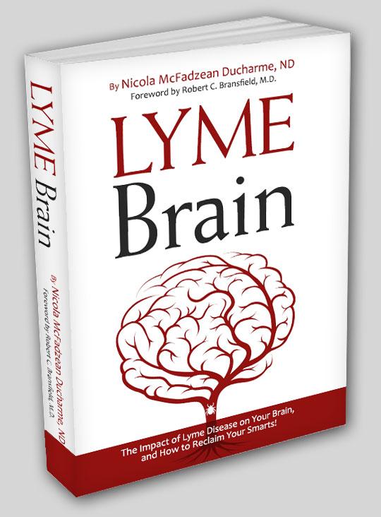 Lyme Brain by Dr. Nicola McFadzean Ducharme, N.D.
